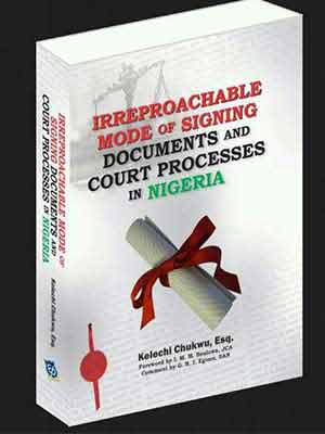 """Irreproachable Mode Of Signing Documents And Court Processes In Nigeria"" Will Be Available At The 2019 NBA Conference"
