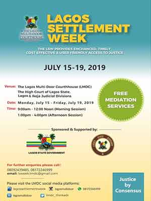 2019 Lagos Settlement Week Of The Lagos Multi-Door Court House Starts July, 15th