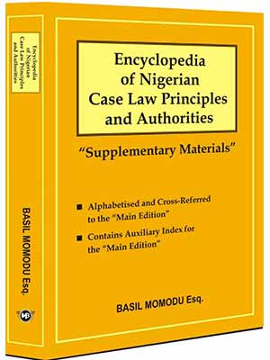 NOW ON SALE: Encyclopedia Of Nigerian Case Law Principles And Authorities