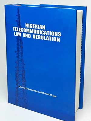 [Now On Sale] Nigerian Telecommunications Law And Regulation
