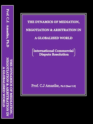 Book On The Dynamics of Mediation, Negotiation & Arbitration In Globalized World [Order Your Copy]