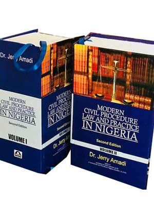 Modern Civil Procedure Law and Practice in Nigeria 2nd Edition – Volumes 1 & 2 (2020) Written By Amadi Jerry