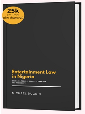 """Book On """"Entertainment Law In Nigeria"""" [Now On Sale]"""