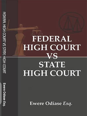 [Now On Sale] Federal High Court Vs State High Court Is A Handy Book That Every Lawyer Must-Have